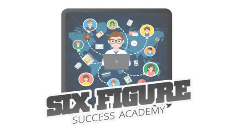 Six Figure Success Academy Review